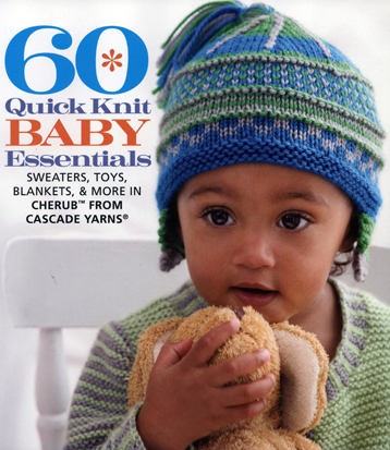 Cascade Yarns  - 60 Quick Knit Baby Essentials Book